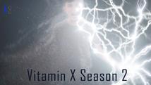Vitamin X Season 2   Pre Production   4K HDR  