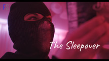 The Sleepover | Subscription | 4K HDR |