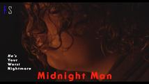 Midnight Man | Subscription | 4K HDR |