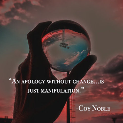 Apology Without Change Quote