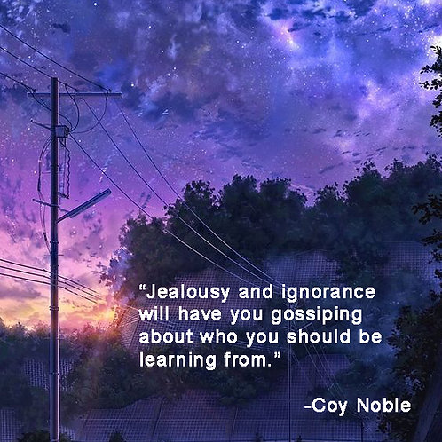 Jealousy and Ignorance Quote
