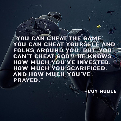 Cheating the Game Quote