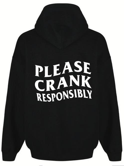 Please CRANK Responsibly Hoodie