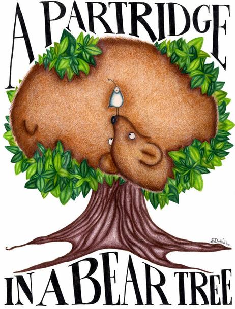 A Partridge in a Bear Tree