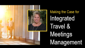 Making the Case for Integrated Travel and Meetings