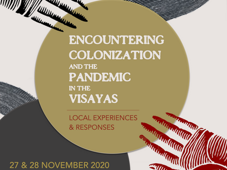 Call for Abstracts: Encountering Colonization and the Pandemic in the Visayas