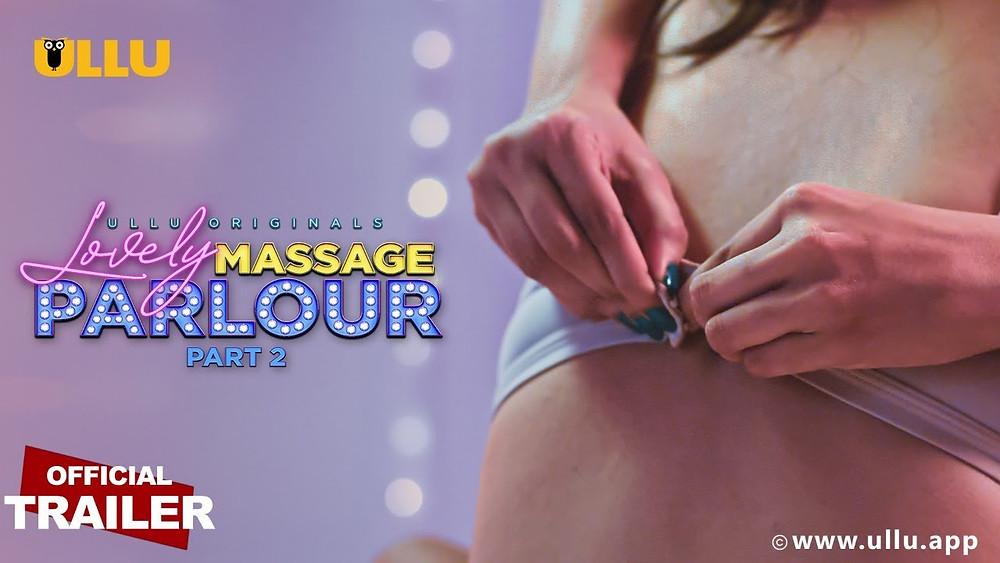 Lovely Massage Parlour Part 2 Ullu Web Series