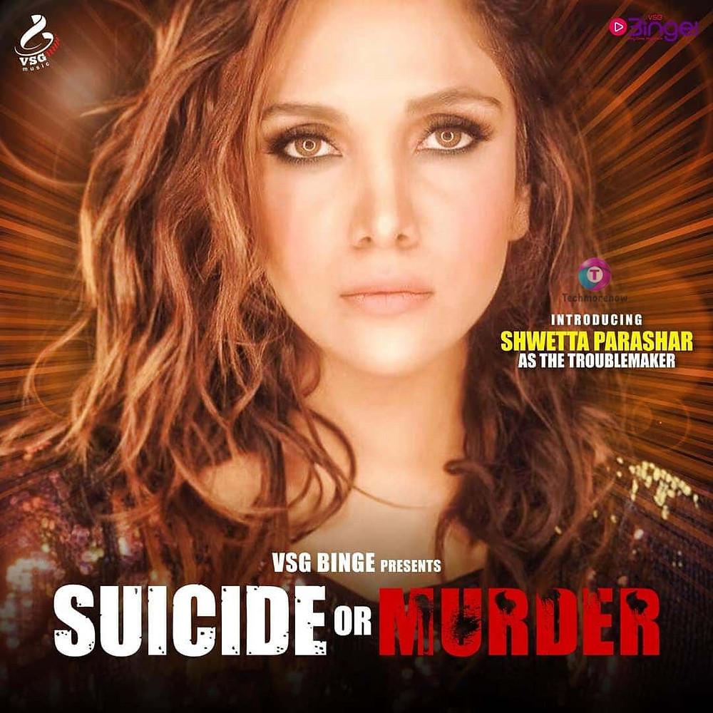 Suicide or Murder Shwetta Parashar