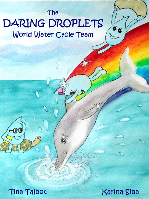 The Daring Droplets: World Water Cycle Team