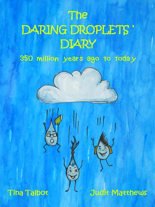 The Daring Droplets' Diary: 350 Million Years Ago to Today
