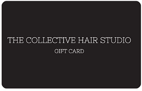 The Collective Hair Stuio Gift Card