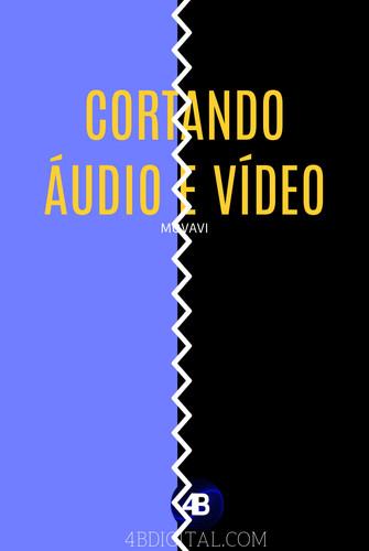 CORTANDO AUDIO E VIDEO MOVAVI.jpg