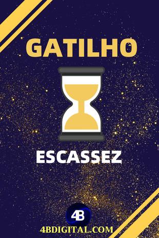 GATILHO ESCASSEZ.jpg