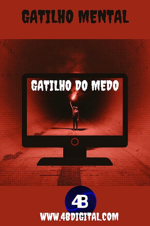 Gatilho mental (MEDO)