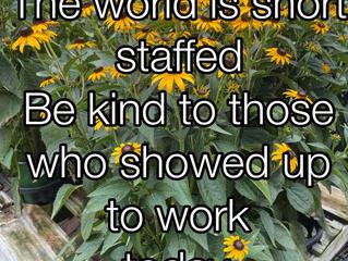 The world is short staffed!