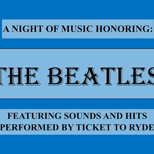 An Intimate Evening with The Beatles - February 7th, 2022