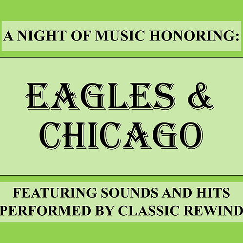 Eagles & Chicago Show - January 14th, 2022