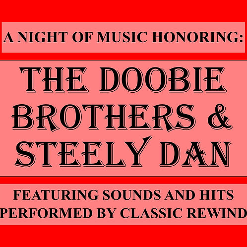 The Doobie Brothers & Steely Dan Show - March 25th, 2022