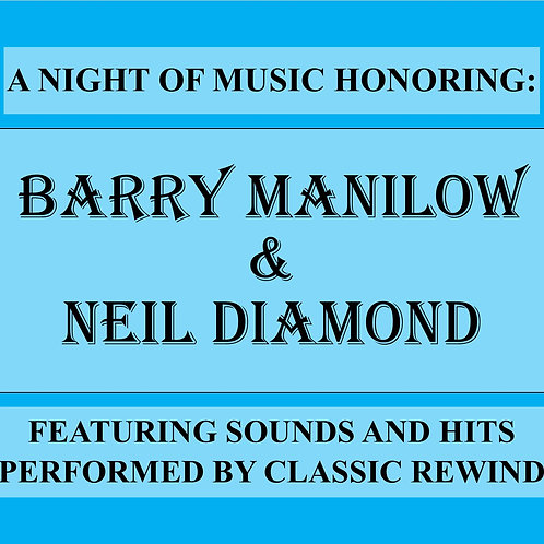 Barry Manilow & Neil Diamond Night - January 31st, 2022