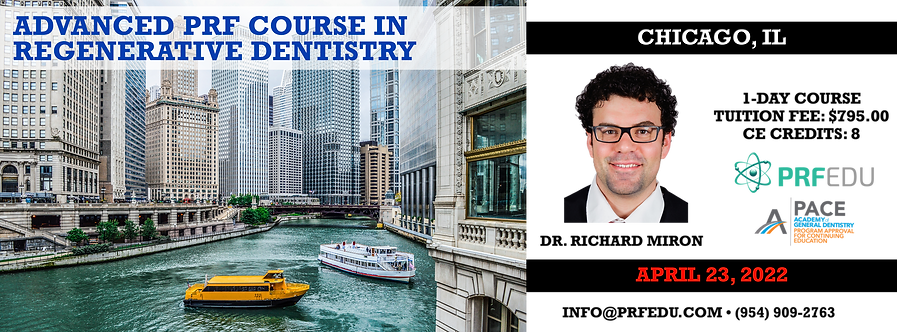 1 Day Advanced PRF Course in Regenerative Dentistry Chicago April 23, 2022