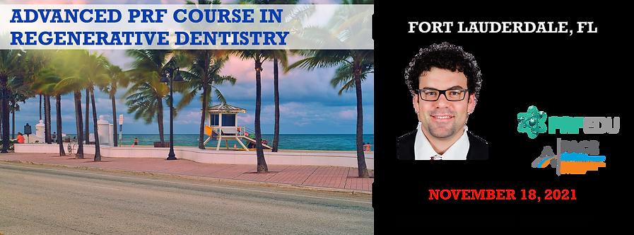 1 Day Advanced PRF Course in Regenerative Dentistry Fort Laudedale, Nov 18, 2021