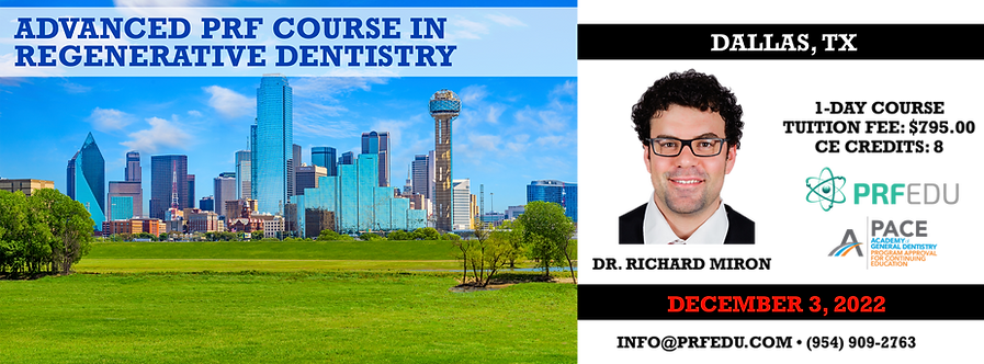 1 Day Advanced PRF Course in Regenerative Dentistry Dallas December 3, 2022