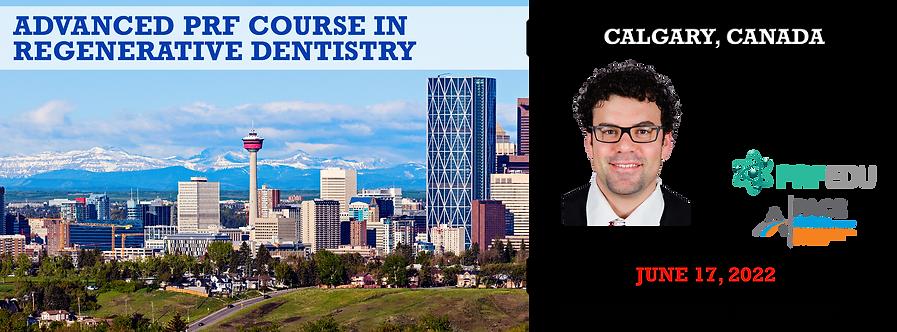 1 Day Advanced PRF Course in Regenerative Dentistry Calgary June 17, 2022