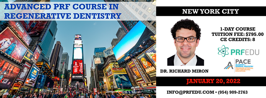1 Day Advanced PRF Course in Regenerative Dentistry New York, January 20, 2022