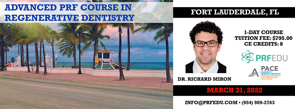 Advanced PRF in Regenerative Dentistry Fort Lauderdale March 31 2022.png