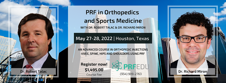 2 day PRF in Orthopedics Course May 27-28, 2022