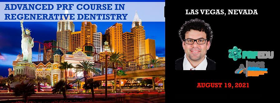 1 Day Advanced PRF Course in Regenerative Dentistry Las Vegas, August 19, 2021
