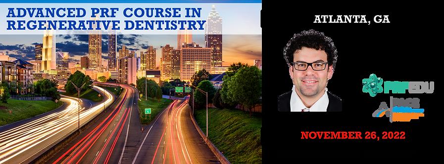 1 Day Advanced PRF Course in Regenerative Dentistry Atlanta November 26, 2022