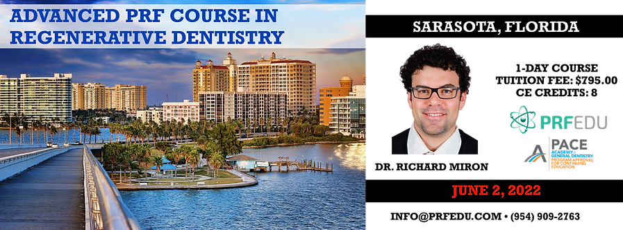 1 Day Advanced PRF Course in Regenerative Dentistry Sarasota, FL, June 2, 2022