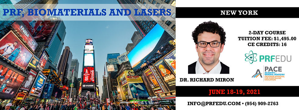 PRF, BIOMATERIALS AND LASERS  New York J