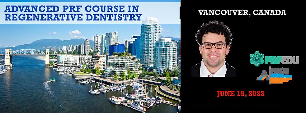 Advanced PRF in Regenerative Dentistry Vancouver June 18, 2022.png