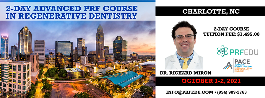 2 Day Advanced PRF Course in Regenerative Dentistry Charlotte October 1-2, 2021