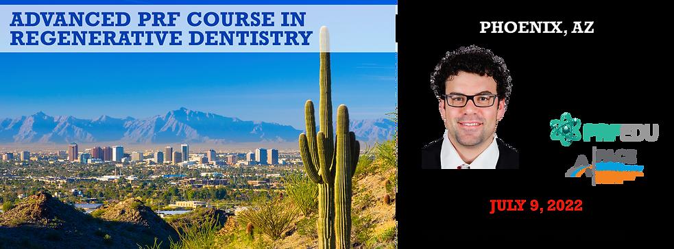 Advanced PRF in Regenerative Dentistry Phoenix July 9, 2022.png