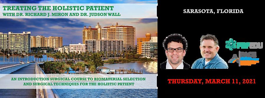 Treating the Holistic Patient, March 11, 2021, Sarasota Florida