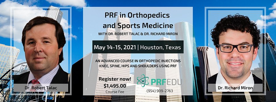 2 day PRF in Orthopedics Course May 14-15, 2021