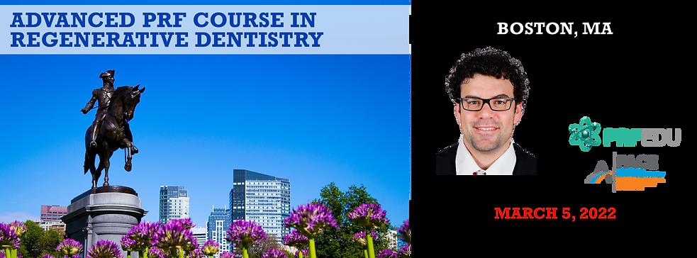 Advanced PRF in Regenerative Dentistry Boston March 5, 2022.png
