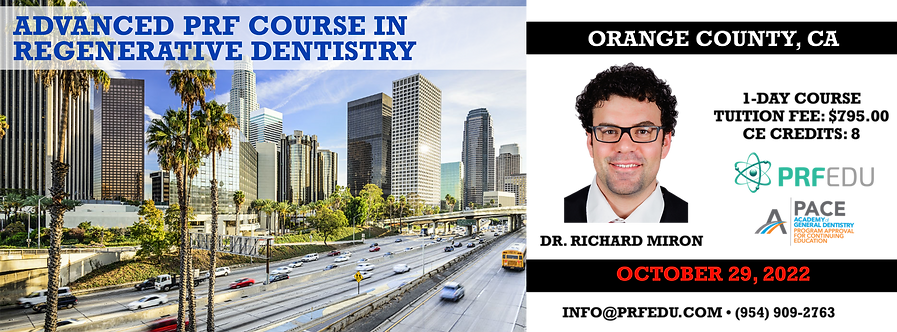 1 Day Advanced PRF Course in Regenerative Dentistry Orange County Oct 29, 2022