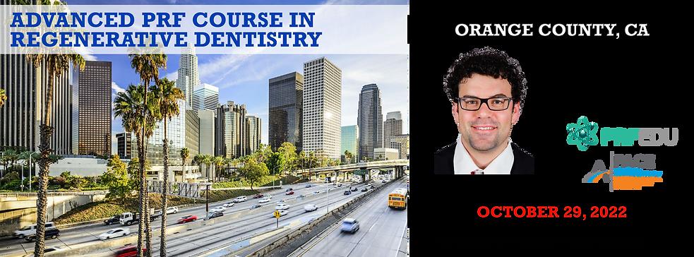 Advanced PRF in Regenerative Dentistry Orange County October 29, 2022.png