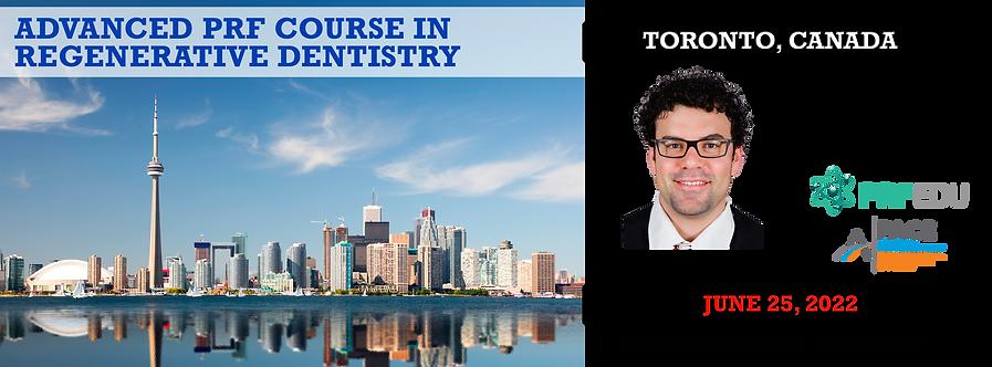 1 Day Advanced PRF Course in Regenerative Dentistry Toronto June 25, 2022