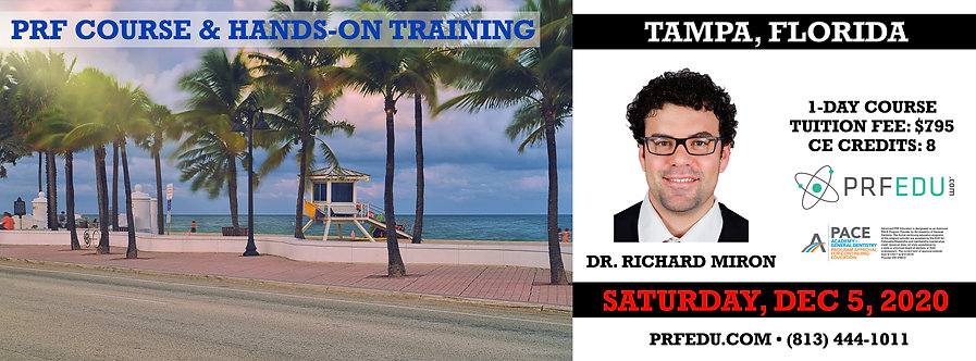 1 day PRF Course in Tampa, December 5, 2020