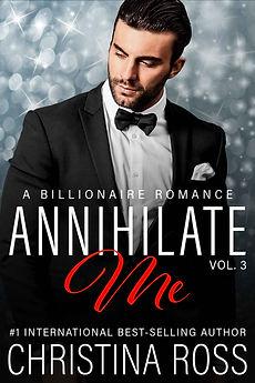 The-Annihilate-Me-Series-Christina-Ross-Romantic-Suspense-Comedy-New-Adult-Billionaire-Romance-Novels