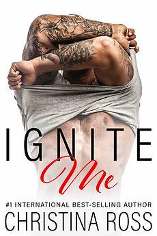 Ignite-Me-Christina-Ross-Romantic-Suspense-Comedy-New-Adult-Romance-Steamy-Novels.jpg