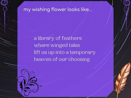 "#DecemberPoetryChallenge #Day1 ""My Wishing Flower Looks Like..."""