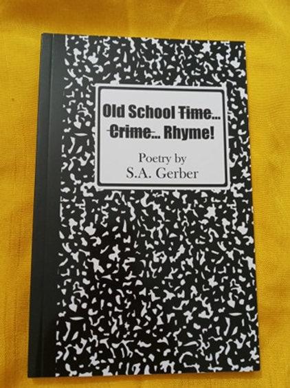 Old School Rhyme poetry by S.A. Gerber