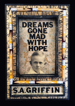 Dreams Gone Mad With Hope