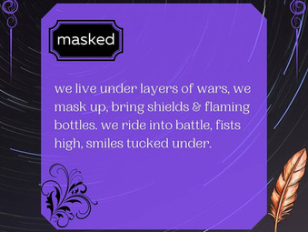 """#DecemberPoetryChallenge #Day2 """"Masked"""""""